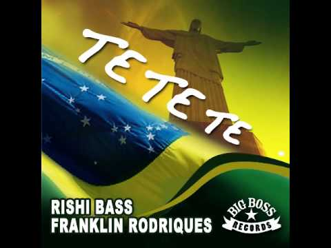 Rishi Bass & Franklin Rodriques ft. Andrei Russo percussion – Te Te Te Brasil Mix